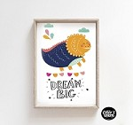 Dream Big Dinosaur Poster Print